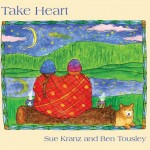 Take Heart - Ben Tousley & Sue Kramer
